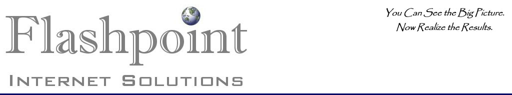 Flashpoint Internet Solutions. Focused on Excellence. Centered on you.